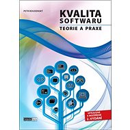 Kvalita softwaru Teorie a praxe - Kniha