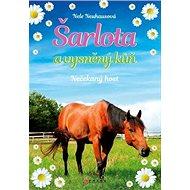 Šarlota a vysněný kůň Nečekaný host - Kniha