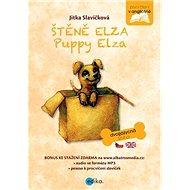Štěně Elza Puppy Elza: dvojjazyčná kniha - Kniha