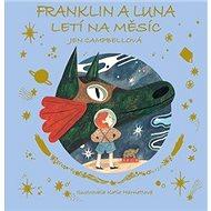 Franklin a Luna letí na měsíc - Kniha