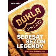 Šedesát sezon legendy: včetně návratu do extraligy - Kniha
