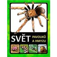 Svět pavouků a hmyzu - Kniha