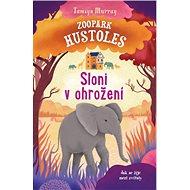 Zoopark Hustoles Sloni v ohrožení: Jak se žije mezi zvířaty - Kniha