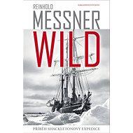 Wild: Příběh Shackletonovy expedice - Kniha