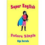 Super English: Future Simple - Kniha