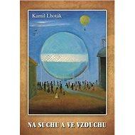 Na suchu a ve vzduchu - Kniha