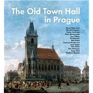 The Old Town Hall in Prague - Kniha
