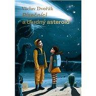 Písečníci a bludný asteroid - Kniha