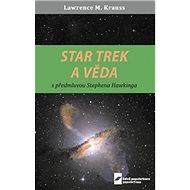 Star Trek a věda - Kniha