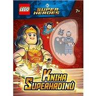LEGO DC Super Heroes Kniha superhrdinů: Obsahuje minifigurku LEGO a zámek s klíčkem - Kniha