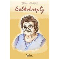 Babkobrepty - Kniha