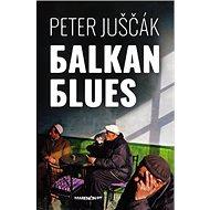 Balkan blues - Kniha