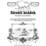 Sirotčí hrádek: Zřícenina hradu severně od Mikulova - Kniha