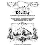 Děvičky: Zříceniny hradu v Pavlovských vrchách severně od Mikulova - Kniha