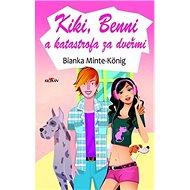 Kiki, Benni a katastrofa za dveřmi - Kniha