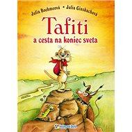 Tafiti a cesta na koniec sveta - Kniha