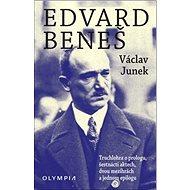 Edvard Beneš: Truchlohra o prologu, šestnácti aktech, dvou mezihrách a jednom epilogu - Kniha