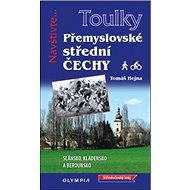 Přemyslovské Střední Čechy: Pěšky i na kole - Kniha