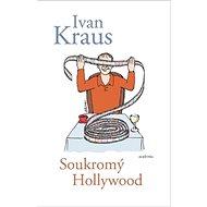 Soukromý Hollywood - Kniha