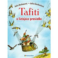 Tafiti a lietajúce prasiatko - Kniha