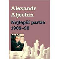 Nejlepší partie 1908-1920 - Kniha