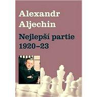 Nejlepší partie 1920-1923 - Kniha