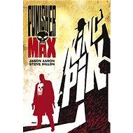 Punisher Max Kingpin - Kniha