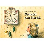 Domeček plný koleček - Kniha
