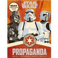 STAR WARS Propaganda - Kniha