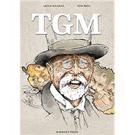 TGM: Komiksový příběh - Kniha