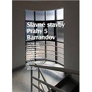 Slavné stavby Prahy 5: Barrandov - Kniha