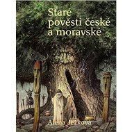 Staré pověsti české a moravské - Kniha