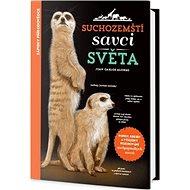 Suchozemští savci světa - Kniha
