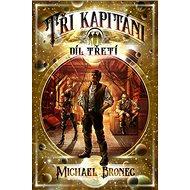 Tři kapitáni: Díl třetí - Kniha