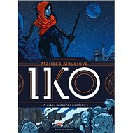 Iko: Z cyklu Měsíční kroniky - Kniha