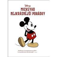 Disney Mickeyho nejkrásnější pohádky - Kniha