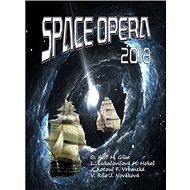 Kniha Space opera 2018 - Kniha