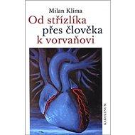 Od střízlíka přes člověka k vorvaňovi - Kniha