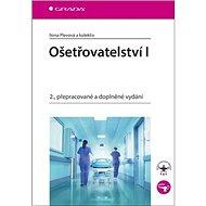 Ošetřovatelství I: 2., přepracované a doplněné vydání