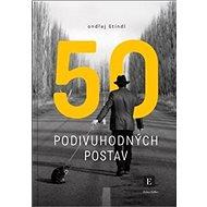 50 podivuhodných postav - Kniha