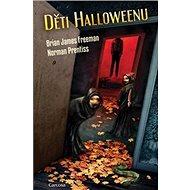 Děti Halloweenu - Kniha