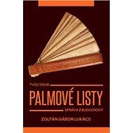 Palmové listy: Tvoj osud Správa z budúcnosti - Kniha