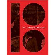 Sto – naše rodinné album - Kniha
