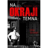 Na okraji temna: Špionážní román - Kniha