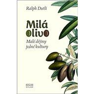 Milá Olivo: Malé dějiny jedné kultury - Kniha