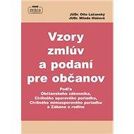 Vzory zmlúv a podaní pre občanov: Podľa Občianskeho zákonníka, Civilného sporového poriadku,... - Kniha