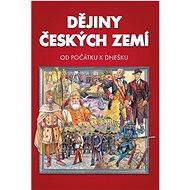 Dějiny českých zemí: Od počátku k dnešku - Kniha
