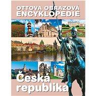 Ottova obrazová encyklopedie Česká republika - Kniha