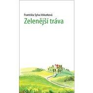 Zelenější tráva - Kniha