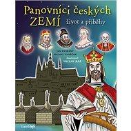 Panovníci českých zemí Život a příběhy - Kniha